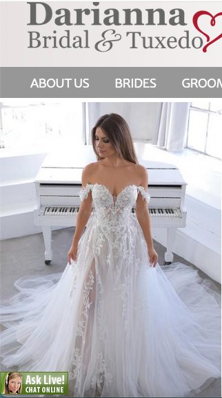 Darianna Bridal & Tuxedo Website offers an instant online chat capability; customers communicate directly with the owners.